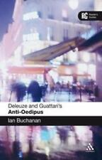 Reader's Guides: Deleuze and Guattari's Anti-Oedipus by Ian Buchanan (2008,...