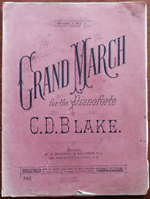 More details for c. d. blake grand march for the pianoforte, w. h. broome. – pub. 1910