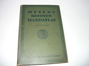 MEYERS KLEINER HANDATLAS ,1923 ORIGINAL BOOK FOLD OUT MAPS,BIBLIOGRAPHISCHES INS