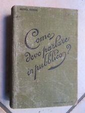 COME DEVO PARLARE IN PUBBLICO? Jacopo Gelli Hoepli 1912 discorsi esempi
