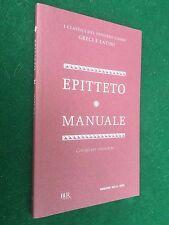 EPITTETO - MANUALE Corriere della Sera (2012) Libro con Testo Greco a fronte