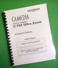 Olympus C-765 Camera Ultra Zoom Camera 249 Page LASER PRINTED Owners Manual.