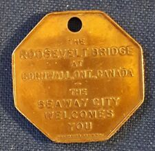 """CDN.""""THE ROOSEVELT BRIDGE AT CORNWALL, ONT- THE SEAWAY CITY WELCOMES YOU"""" TOKEN"""