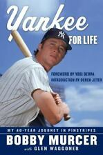Yankee for Life: My 40-Year Journey in Pinstripes, Waggoner, Glen, Murcer, Bobby
