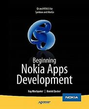 Beginning Nokia Apps Development : Qt and HTML5 for Symbian and MeeGo by Ray...