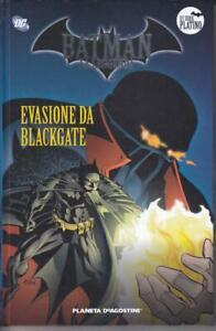 Batman La Leggenda EVASIONE DA BLACKGATE  DeAgostini n°22 serie platino nuovo