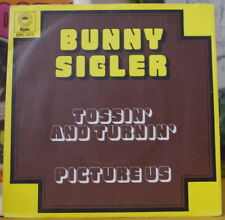 BUNNY SIGLER TOSSIN' AND TURNIN'  HOLLAND PRESS SP EPIC 1973