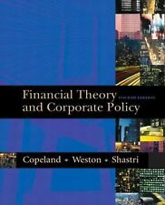 Financial Theory and Corporate Policy 4E Global Edition