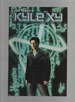 Kyle XY Breakthrough - 2007 - ABC Family - DC Comics - Jeff Parker, Steve Scott.