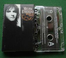 Melissa Etheridge Brave and Crazy inc No Souvenirs + US Cassette Tape - TESTED