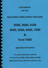 Supplements for Series Ford Force Tractors, 2600 3600 4600 5600 6600 7600 & 7000