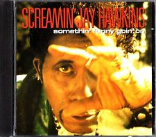 SCREAMIN' JAY HAWKINS - Somethin' Funny Goin' On CD BLUES/ROCK N ROLL 1994