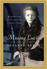 Missing Lucile: Memories of the Grandmother I Never Knew (Shannon Ravenel Books