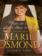 New Signed Marie Osmond Might As Well Laugh About It Now Book HC DJ 1ST Memoir