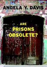 Are Prisons Obsolete? by Angela Y. Davis, (Paperback), Seven Stories Press , New
