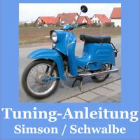 Tuning-Anleitung inkl Schaltpläne für Simson S50/S51 / Schwalbe / Roller / SR50