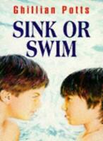 Sink or Swim (BY MYSELF) By Ghillian Potts~Derek Brazell