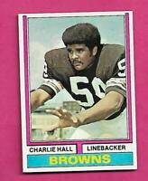1974 TOPPS # 403 BROWNS CHARLIE HALL  NRMT-MT ROOKIE  CARD (INV# C4709)