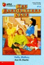 Hello, Mallory (The Baby-Sitters Club, No. 14) Martin, Ann M. Paperback