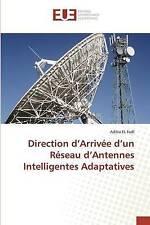 Direction d'Arrivée d'un Réseau d'Antennes Intelligentes Adaptatives (French Edi