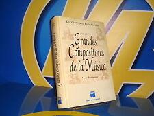 Libro GRANDES COMPOSITORES DE LA MUSICA diccionario biografico
