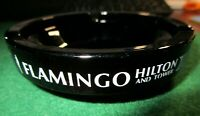 Vintage Flamingo Hilton Hotel & Tower Black Glass/White Logo Ashtray~Las Vegas