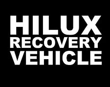 HILUX Recovery Toyota Vinyl JDM Ute Car 4x4 Decal Sticker Funny Nissan PATROL