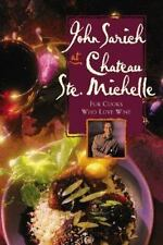 John Sarich~JOHN SARICH AT CHATEAU STE. MICHELLE~COOKING WITH WINE~SIGNED 1ST/DJ