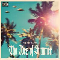 Tha God Fahim - The Ides Of Summer (Vinyl LP - 2019 - EU - Original)