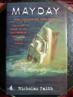 """SIGNED Nicholas Faith """"MAYDAY The Perils of the Waves"""" 1999 HB Book Channel 4"""