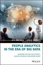 Talent Analytics: How Data Analytics Will Change T He Way You Source, Hire, E...