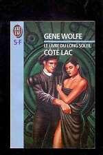 Gene WOLFE Le livre du Long Soleil Côté Lac J'ai Lu SF 3924 1995 (stock ancien)