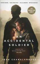 An Accidental Soldier by John Charalambous. LIKE NEW!