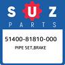 51400-81810-000 Suzuki Pipe set,brake 5140081810000, New Genuine OEM Part