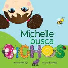 Michelle Busca Bichos by Vanessa Saint Cyr (2013, Paperback)