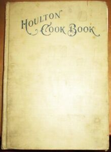 VINTAGE HOULTON COOK BOOK MAINE AROOSTOOK POTATO UNITARIAN SOCIETY