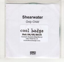 (HM268) Shearwater, Only Child - 2016 DJ CD