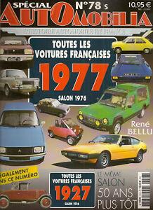 AUTOMOBILIA 78 SALON VOITURES FRANCAISES 1977 (SALON 1976) et 1927 (SALON 1926)