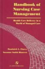 The Handbook of Nursing Case Management : Health Care Delivery in a World of...