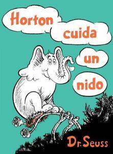 Horton cuida un nido [Horton Hatches the Egg Spanish Edition] [Classic Seuss]
