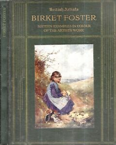 RARE 1910 UK COLOR PRINTS BIRKET FOSTER BRITISH ARTIST 16 FINE PRINTS FIRST ED.