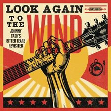 LOOK AGAIN TO THE WIND: JOHNNY CASH'S BITTER TEARS  CD NEU