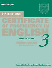 Cambridge Certificate of Proficiency in English 3 Teacher's Book: Examination Pa