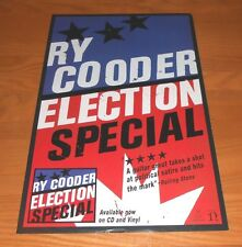 Ry Cooder Election Special Promo Poster 11x17 Little Village