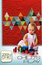 CHILD'S PLAY QUILT QUILTING PATTERN, From Zen Chic Patterns NEW