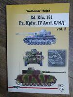Waldemar Trojca Sd. Kfz. 161 Pz. Kpfw. IV Ausf. G/H/J Vol.2 Paperback Book