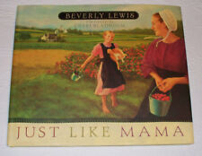 Just Like Mama Beverly Lewis Children's Book Amish HB Accelerated Reader Grade 3