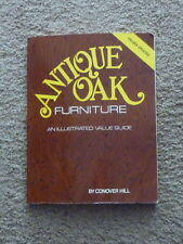 Antique Oak Furniture Illustrated Value Guide by Conover Hill updated 1990 G6
