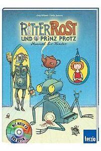 Ritter Rost und Prinz Protz. Buch und CD: Musical... | Buch | Zustand akzeptabel