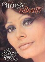 Women and Beauty, Sophia Loren, Morrow, 1st Ed, 1984, New